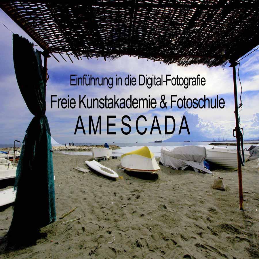AMESCADA-Fotoschule - Fotokurs Einführung in die DigitalFotogra